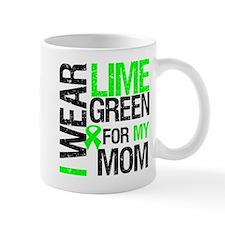 I Wear Lime Green For My Mom Mug