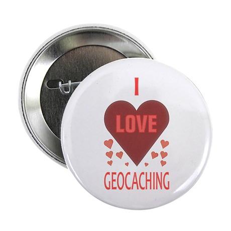 "I Love Geocaching 2.25"" Button"