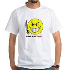 Have A Nice Day! Shirt
