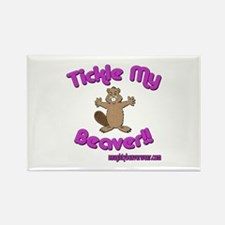 Tickle My Beaver!! Rectangle Magnet
