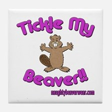 Tickle My Beaver!! Tile Coaster