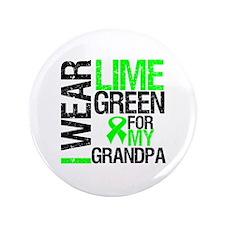 """I Wear Lime Green Grandpa 3.5"""" Button"""