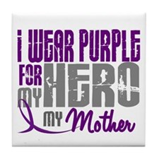 I Wear Purple For My Hero 3 (Mother) Tile Coaster