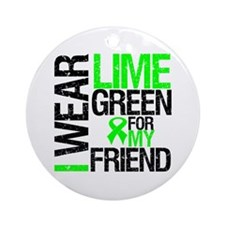 I Wear Lime Green Friend Ornament (Round)