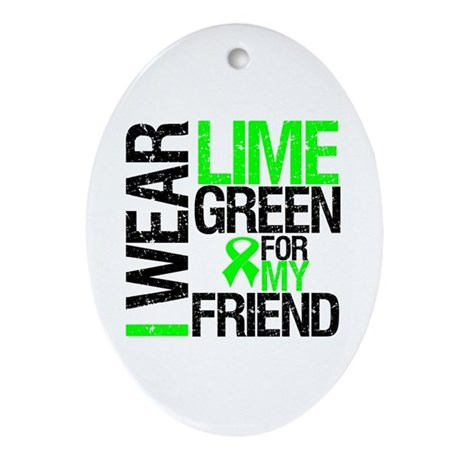 I Wear Lime Green Friend Oval Ornament