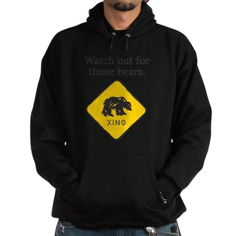 Watch out for Bears Hoodie (dark)