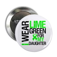 """I Wear Lime Green Daughter 2.25"""" Button"""