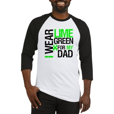 I Wear Lime Green For Dad Baseball Jersey
