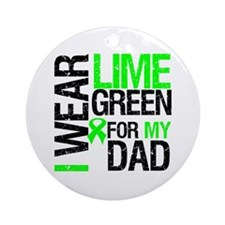 I Wear Lime Green For Dad Ornament (Round)
