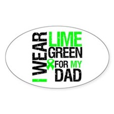 I Wear Lime Green For Dad Oval Sticker (10 pk)