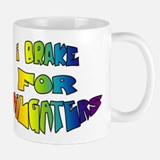 Brake For Tailgaters Mug