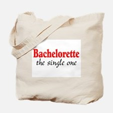 Bachelorette (The Single One) Tote Bag