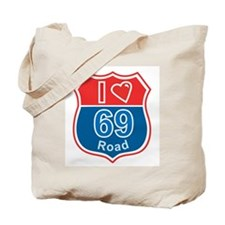 I love Road 69 Tote Bag