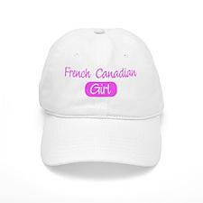 French Canadian girl Baseball Baseball Cap