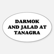 Darmok Jalad Sticker (Oval)