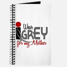 I Wear Grey For My Mother 32 Journal