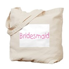 Bridesmaid (Pink) Tote Bag