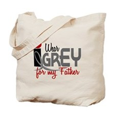 I Wear Grey For My Father 32 Tote Bag