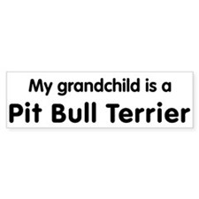 Pit Bull Terrier grandchild Bumper Bumper Sticker