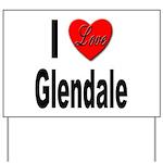 I Love Glendale Yard Sign