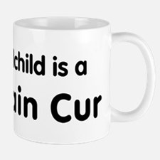 Mountain Cur grandchild Mug