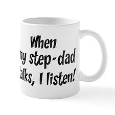 I listen to step-dad Mug