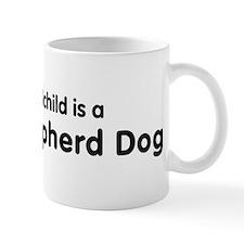 Dutch Shepherd Dog grandchild Mug