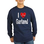 I Love Garland (Front) Long Sleeve Dark T-Shirt