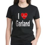I Love Garland (Front) Women's Dark T-Shirt