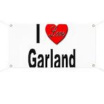I Love Garland Banner
