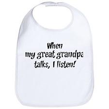 I listen to great grandpa Bib