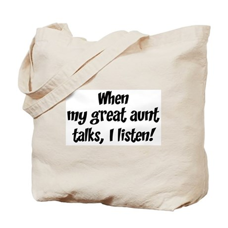 I listen to great aunt Tote Bag
