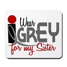 I Wear Grey For My Sister 32 Mousepad