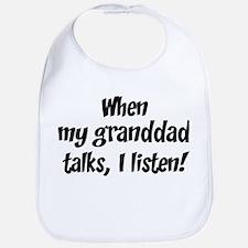 I listen to granddad Bib