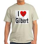 I Love Gilbert (Front) Light T-Shirt