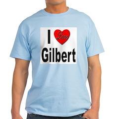 I Love Gilbert T-Shirt