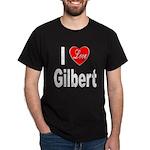 I Love Gilbert (Front) Dark T-Shirt