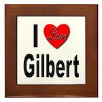 I Love Gilbert Framed Tile