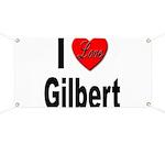 I Love Gilbert Banner
