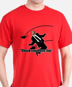 Chuck Taught Me That T-Shirt