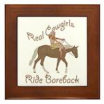 Real Cowgirls Ride Bareback Framed Tile