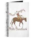 Real Cowgirls Ride Bareback Journal