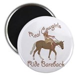 Real Cowgirls Ride Bareback Magnet