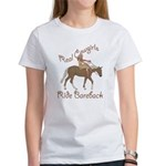 Real Cowgirls Ride Bareback Women's T-Shirt