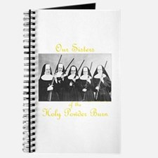 Our Sisters of the Holy Powder Burn Journal