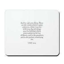 LUKE  24:44 Mousepad