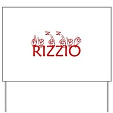 RIZZIO Yard Sign
