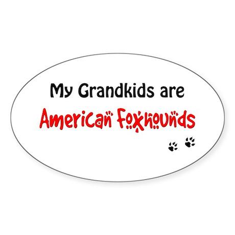Am Foxhound Grandkids Oval Sticker