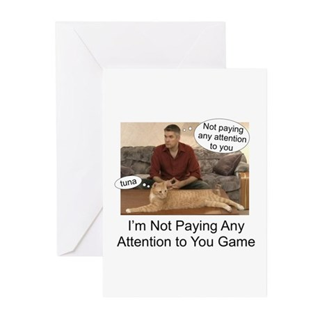 Not paying attention Greeting Cards (Pk of 10)