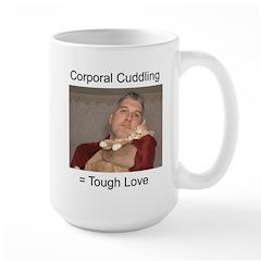Corporal Cuddling = Tough Lov Mug